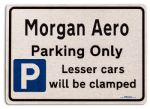 Morgan Aero Car Owners Gift| New Parking only Sign | Metal face Brushed Aluminium Morgan Aero Model